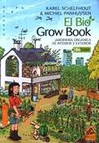 Karel Schelfhout et Michiel Panhuysen - El Bio Grow Book - Jardineria organica de interior y exterior.