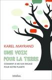 Karel - Une voix pour la terre comment je me suis engagé pour notre planète.