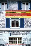 Karelle Ménine et Vera Baur - Voyage entre les langues.