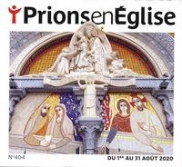 Karem Bustica - Prions en Eglise grand format N° 404, août 2020 : .