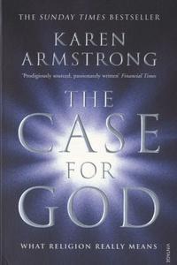 Karen Armstrong - A Case for God.