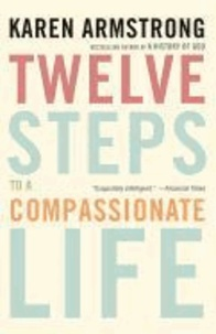 Ucareoutplacement.be Twelve Steps to a Compassionate Life Image
