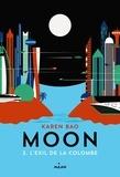 Karen Bao - Moon Tome 2 : L'exil de la colombe.
