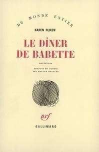 Karen Blixen - Le dîner de Babette.