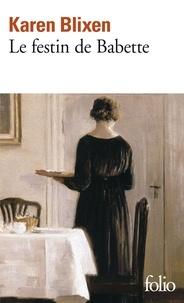 Karen Blixen - Le festin de Babette - Et autres contes.