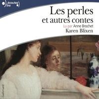Karen Blixen - Les perles et autres contes.