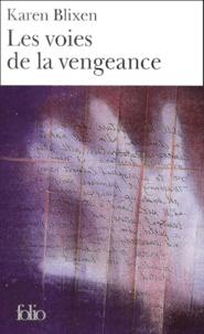Karen Blixen - Les voies de la vengeance.