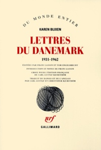 Karen Blixen - Lettres du Danemark - 1931-1962.