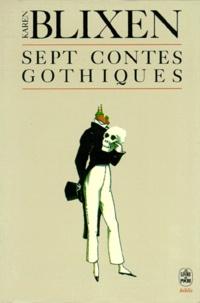 Karen Blixen - Sept contes gothiques.