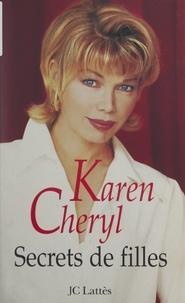 Karen Cheryl - Secrets de filles.