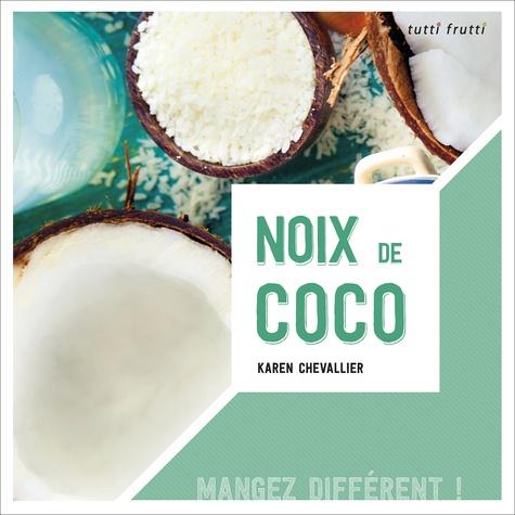 Karen Chevallier - Noix de coco.