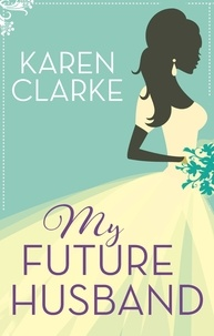 Karen Clarke - My Future Husband.