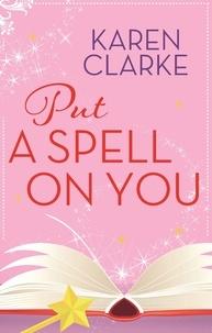 Karen Clarke - Put a Spell on You.