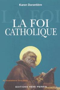 Karen Darantière - La foi catholique.