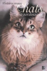 Karen Dolan - Histoires vraies de chats extraordinaires.