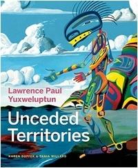 Karen Duffek - Lawrence Paul, yuxweluptun.