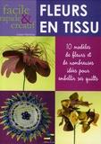 Karen Flamme - Fleurs en tissu - 10 Modèles de fleurs et de nombreuses idées pour embellir ses quilts.