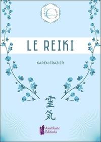 Karen Frazier - Le Reiki.