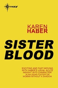 Karen Haber - Sister Blood.