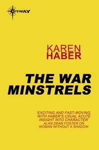 Karen Haber - The War Minstrels.
