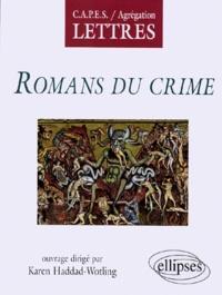 Karen Haddad-Wotling - Romans du crime - Littérature générale et comparée.