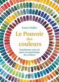 Livres téléchargeables sur Amazon pour ipad Le pouvoir des couleurs  - Transformez votre vie grâce à la psychologie des couleurs par Karen Haller 9782412049488