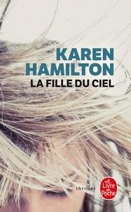 Karen Hamilton - La fille du ciel.