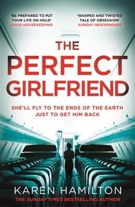 Karen Hamilton - The perfect girlfriend.
