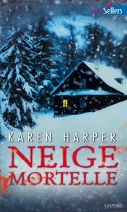 Karen Harper - Neige mortelle.