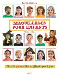 Maquillages pour enfants - Plus de 30 modèles expliqués pas à pas.pdf