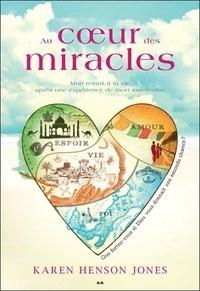 Au coeur des miracles - Mon retour à la vie après une expérience de mort imminente.pdf