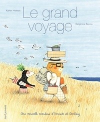 Karen Hottois et Delphine Renon - Le grand voyage - Une nouvelle aventure d'Emmett et Cambouy.