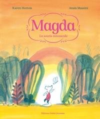 Karen Hottois - Magda, la souris minuscule.