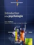 Karen Huffman - Introduction à la psychologie.