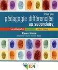 Karen Hume - Pour une pédagogie différenciée au secondaire - La réussite scolaire pour tous.
