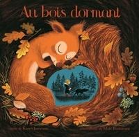 Karen Jameson et Marc Boutavant - Au bois dormant.