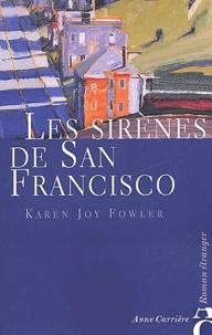 Karen Joy Fowler - Les sirènes de San Francisco.