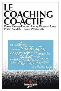Karen Kimsey-House - Le coaching co-actif.