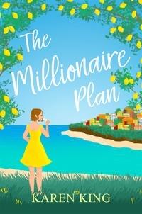 Karen King - The Millionaire Plan.
