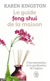 Karen Kingston - Le guide feng shui de la maison.