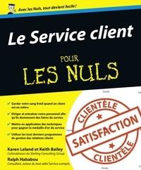 Karen Leland et Keith Bailey - Le Service client pour les nuls.