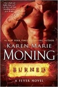 Karen Marie Moning - Burned - A Fever Novel.