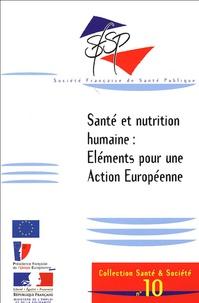 Karen McColl et Joceline Pomerleau - Santé et nutrition humaine : Health and Human Nutrition - Eléments pour une action européenne : Element for European Action.
