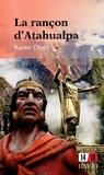 Karen Olsen - La rançon d'Atahualpa.