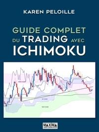 Karen Péloille - Guide complet du trading avec Ichimoku.