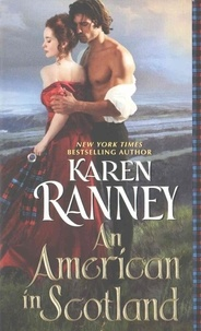 Karen Ranney - An American in Scotland.