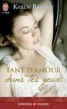 Karen Ranney - Tant d'amour dans tes yeux.