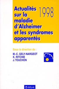 Karen Ritchie et  Collectif - Actualités 1998 sur la maladie d'Alzheimer et les syndromes apparentés.