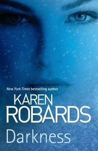 Karen Robards - Darkness.