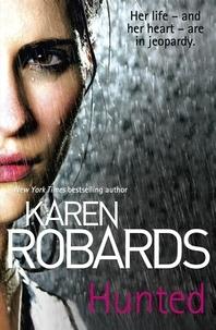 Karen Robards - Hunted.